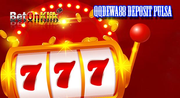 Qqdewa88 deposit pulsa